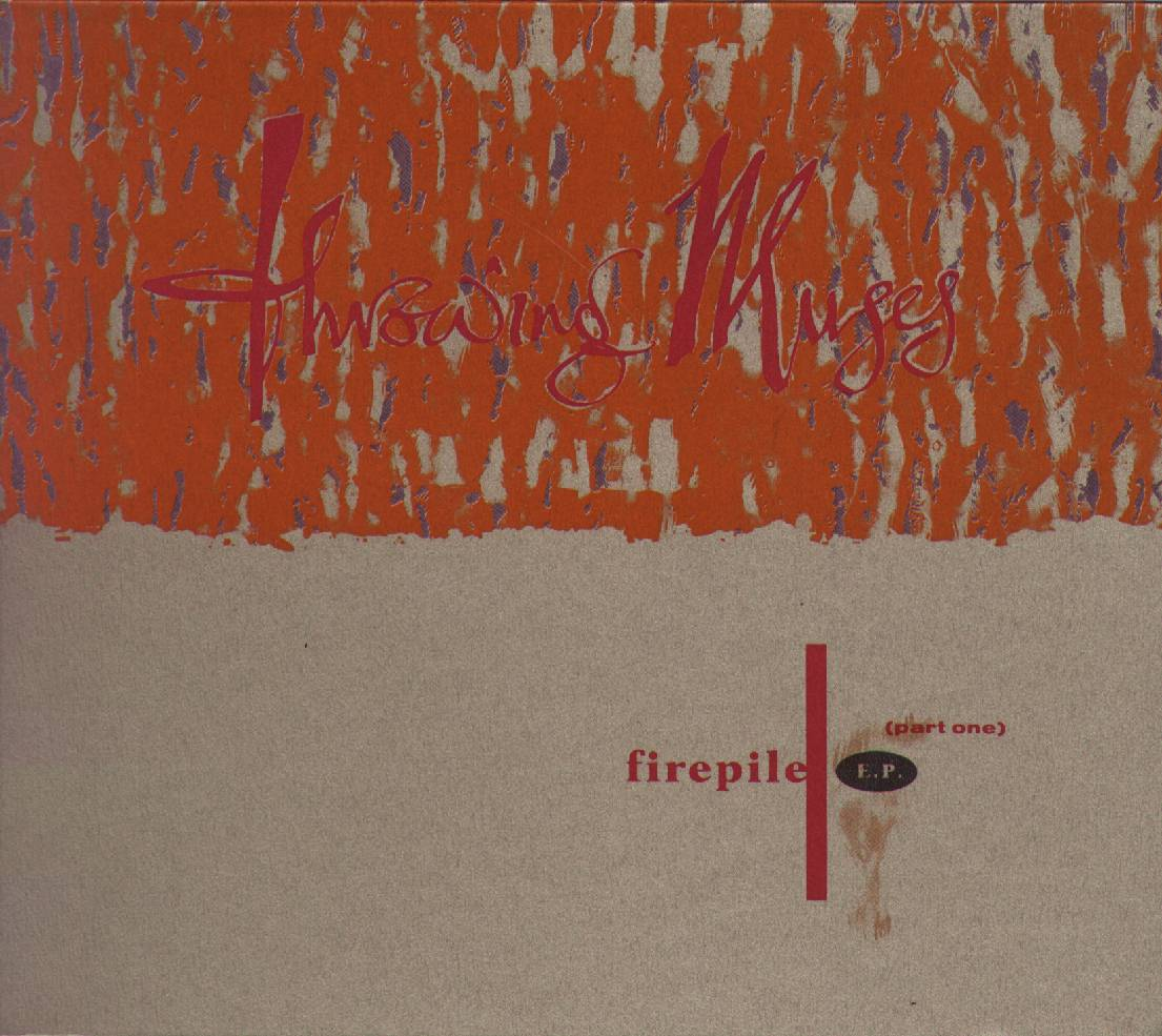 Throwing Muses - Firepile (Part Two)
