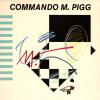 jukebox.php?image=micro.png&group=Commando+M.+Pigg&album=Commando+M.+Pigg