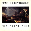 jukebox.php?image=micro.png&group=Crime+%2B+The+City+Solution&album=The+Bride+Ship