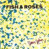 jukebox.php?image=micro.png&group=Fish+%26+Roses&album=Dear+John