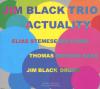 jukebox.php?image=micro.png&group=Jim+Black+Trio&album=Actuality