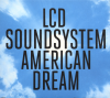 jukebox.php?image=micro.png&group=LCD+Soundsystem&album=American+Dream