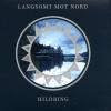 jukebox.php?image=micro.png&group=Langsomt+mot+nord&album=Hildring