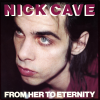 jukebox.php?image=micro.png&group=Nick+Cave+%26+The+Bad+Seeds&album=From+Her+To+Eternity