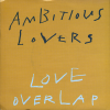 jukebox.php?image=micro.png&group=Ambitious+Lovers&album=Love+Overlap