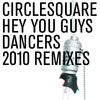jukebox.php?image=micro.png&group=Circlesquare&album=Hey+You+Guys+2010+Remix