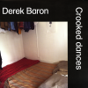 jukebox.php?image=micro.png&group=Derek+Baron&album=Crooked+Dances