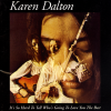 jukebox.php?image=micro.png&group=Karen+Dalton&album=It's+So+Hard+To+Tell+Who's+Going+To+Love+You+The+Best
