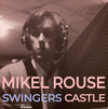 jukebox.php?image=micro.png&group=Mikel+Rouse&album=Swingers+Castle
