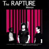 jukebox.php?image=micro.png&group=The+Rapture&album=Mirror