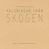 jukebox.php?image=micro.png&group=Various&album=H%C3%A4lsningar+fr%C3%A5n+skogen