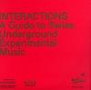 jukebox.php?image=micro.png&group=Various&album=Interactions%3A+A+Guide+to+Swiss+Underground+Experimental+Music+(2)